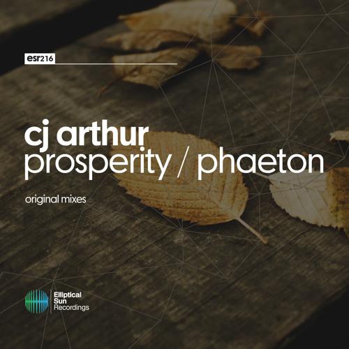 Cj Arthur - Prosperity / Phaeton [ ESR216 ] OUT NOW