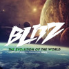 Blitz - The Evolution Of The World (Manuel Fernandez Remix)