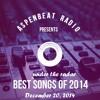 Aspenbeat Dec 20 14 Best (Under The Radar) Songs Of 2014