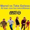 Manel Vs Tata Golosa - Al Mar Con Los Micrófonos (Albert Olive Mashup)