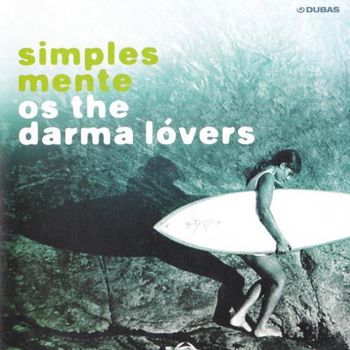 Os The Darma Lóvers - Simplesmente (2009)