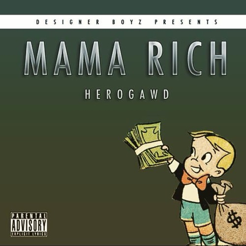 Mama Rich (Prod by HeroGawd)