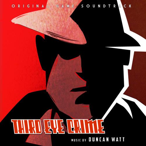 Third Eye Crime OST