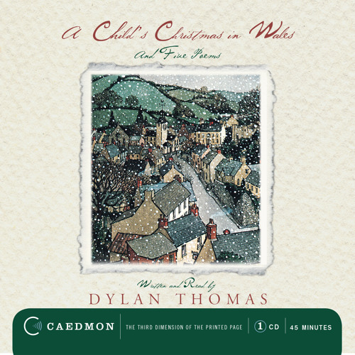 A CHILD'S CHRISTMAS IN WALES read by Dylan Thomas, introduced by Billy Collins
