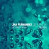 Loui Fernandez - Contact (Kreisel Remix)