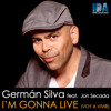 I'm Gonna Live (Loko - G Remix) feat. Jon Secada
