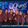 Fito Olivares - Juana La Cubana Intro RMX