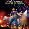 Ella Es Mi Fiesta [Live Version From Santa Marta]