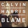 Calvin Harris   Blame (REMIX) - Fabricio Sanchez