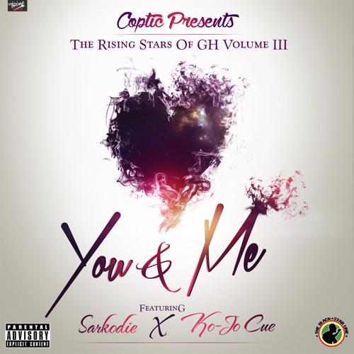 You & Me Ft Sarkodie & Kojo Cue