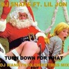 Turn Down For What (DJ Wankynox Christmas Mix Edit)(FREE)
