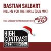Bastian Salbart - Kill Me For The Thrill (Dub Mix) [FREE DOWNLOAD]