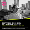 Deep Vibes - Guest Nick Warren - 21.12.2014