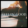 Deep Chills - Feelin' Good