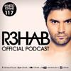 R3HAB - I NEED R3HAB 117