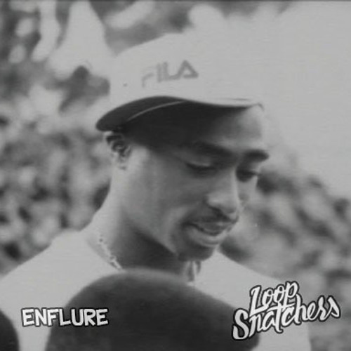 2pac - When We Ride On Our Enemies (Loop Snatchers & Enflure Remix)