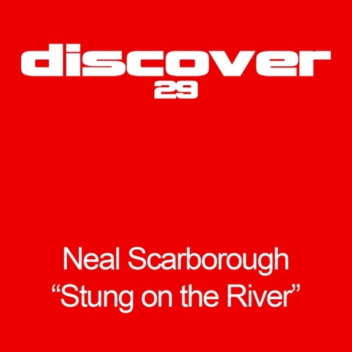 Neal Scarborough - Stung on the River (Sean Tyas Remix) / (Unreleased Version)