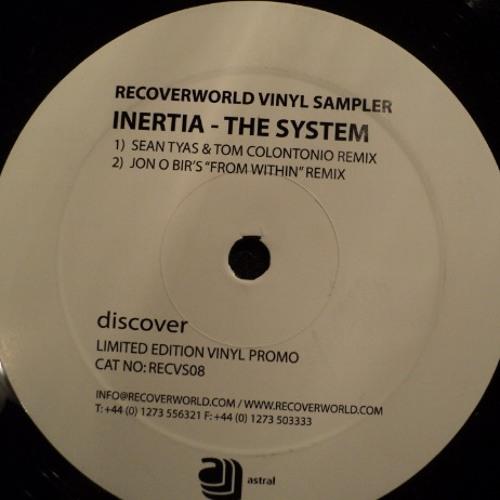 Inertia - The System (Tyas & Colontonio Remix)