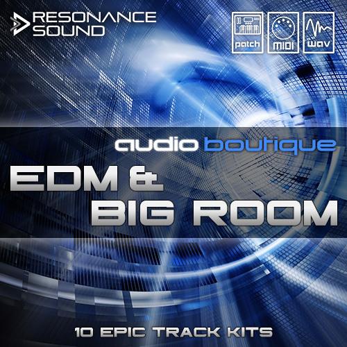 Audio Boutique - Big Room & EDM