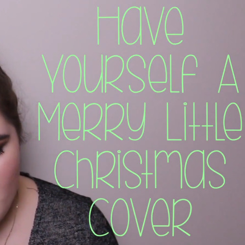Sam Smith Have Yourself A Merry Little Christmas.Have Yourself A Merry Little Christmas Sam Smith Acoustic