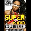 African Baby-Teddy-A Ft Eddy Kenzo (DJ SUPER-KIDD REMIX)
