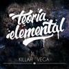 Download Killah Vega - Teoría Elemental MIX (Prod. DnTx) Mp3