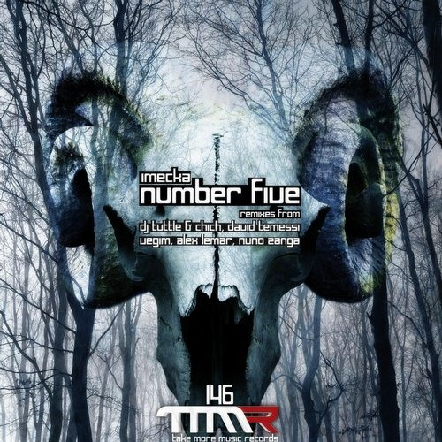 IMECKA_ Number Five(Original Mix)_NUMBER FIVE EP [ TMM Records ] PREVIEW