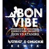 Jeon Ft. Niro - Bon Vibe (NutzBeatz & Chuckie Remix)- Vocal Mix