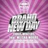 Chris Winters feat. Meisha Moore - Brand New Day (R. Albini Delirious Remix) Snippet
