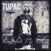 Tupac - God Bless The Dead (OneEightSeven RMX)