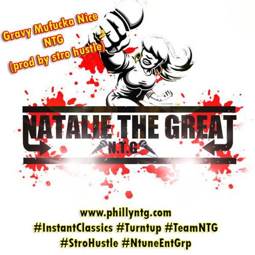 NTG  -Gravy Mf Nice -