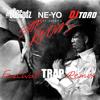 Ne-Yo - She Knows (Dj Toro & #808Godz Festival Trap Remix)
