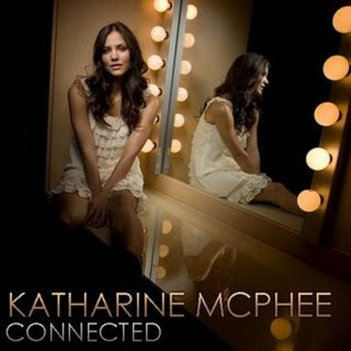 Connected Katharine Mcphee By Jaehwan Is Bae On Soundcloud Hear The World S Sounds