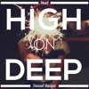 High on Deep (Sensual Musique Tape)
