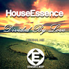 HouseEssence - Divided By Love (Original Mix)OUT NOW [ Ensis Deep ( Ensis Records)]