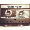 Take Care - Ariana Grande ft. Leon Thomas III
