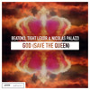 BEATON3, Tight Lexor, Nicolas Palazzi - God (Save The Queen) | OUT NOW