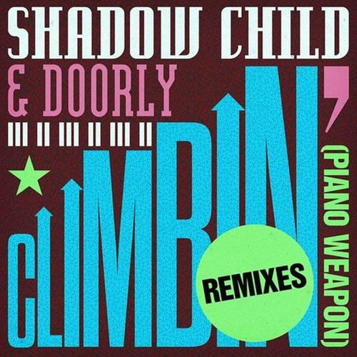 FREE DOWNLOAD > Climbin' (Piano Weapon) (Thalab Remix)