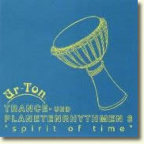 UR-TON Trance- und Planetenrhythmen 3 - spirit of time