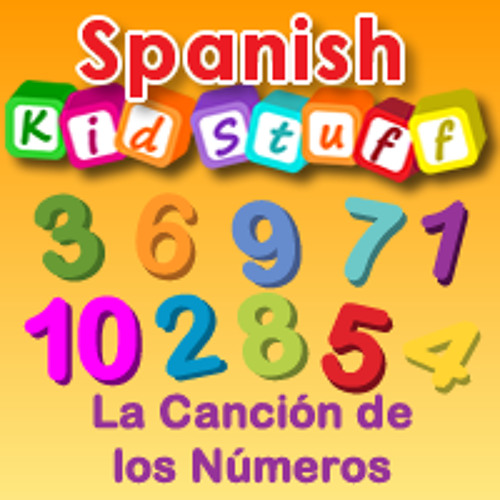 La Canción De Los Números 1 10 The Numbers Song 1 10 By Spanish Kidstuff