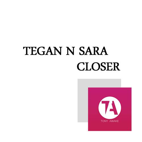 Tegan & Sara - Closer (Tony Awake Remix)