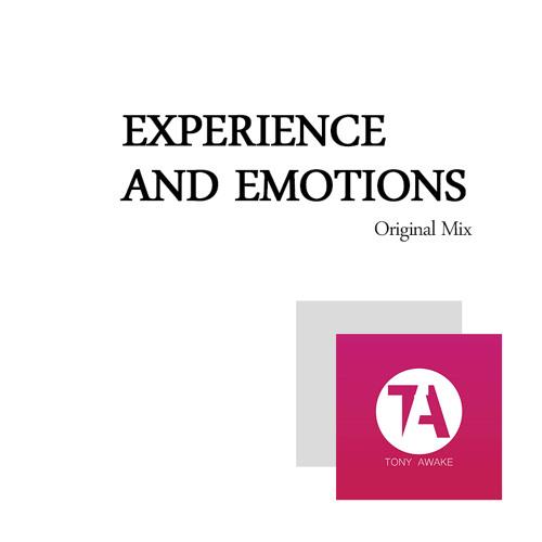 Tony Awake - Experience and Emotions (Random moments)