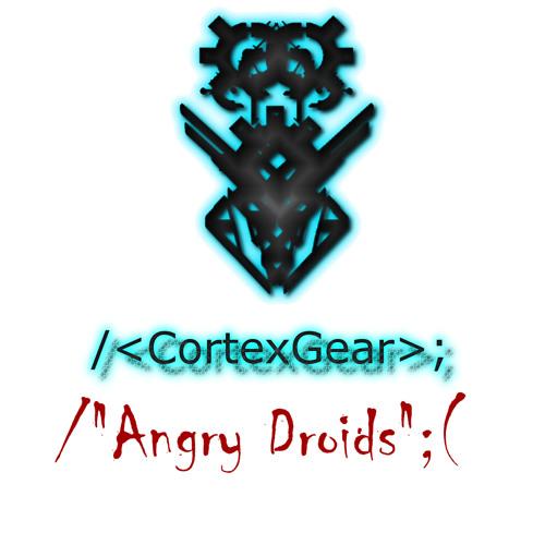 CortexGear:AngryDroids Soundtracks