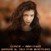Lorde - Bravado (Karas & Zen Dub Bootleg) FREE DOWNLOAD
