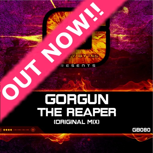 Gorgun - The Reaper (Original Mix) Out Now!