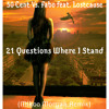 50 Cent Vs. Fabo Feat. Lostcause - 21 Questions Where I Stand (Mikoo Morgan Remix)