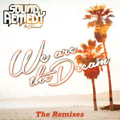 Sound Remedy - We Are The Dream (TheFatRat Remix)