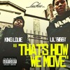 [Free Download] Lil Bibby x King Loue - That's How We Move (Extended Liquid 7 Remake)