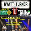 Wyatt Turner LIVE @ Quaker Steak and Lube/Tully's Pub & Tavern - 60 Second Radio Spot