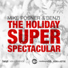 Mike Posner & Benzi - The Holiday Super Spectacular (Sirius/XM 2010)